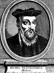 Profeţie – minciună sau adevăr Nostradamus